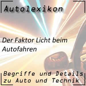 Faktor Licht beim Autofahren
