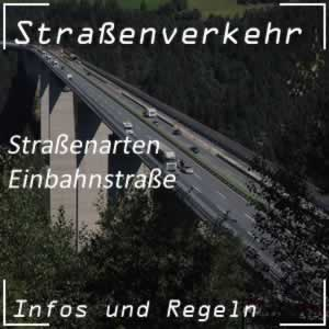 Straßenarten Einbahnstraße Verkehrsregeln