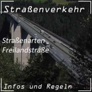 Straßenarten Freilandstraße Straßenverbindung