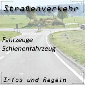 Schienenfahrzeug im Straßenverkehr