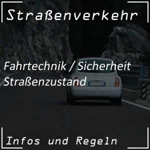 Straßenzustand und Verkehrssicherheit
