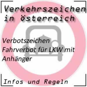 Verkehrszeichen Fahrverbot LKW + Anhänger