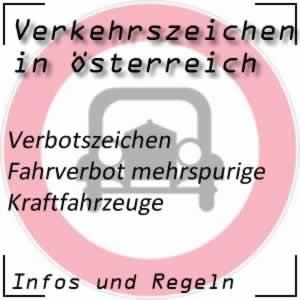 Verkehrszeichen Fahrverbot mehrspurige Kfz