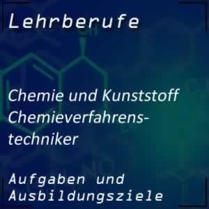 Ausbildung zum Chemieverfahrentechniker