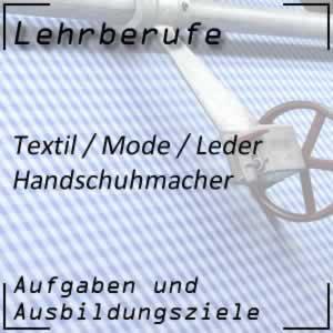 Ausbildung Handschuhmacher