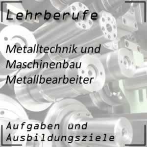 Ausbildung zum Metallbearbeiter