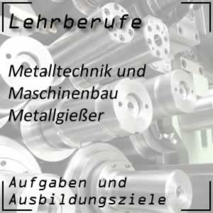 Ausbildung zum Metallgießer