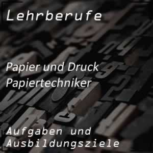 Ausbildung zum Papiertechniker