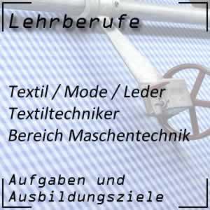 Ausbildung Textiltechniker Maschentechnik