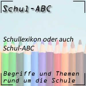 Schullexikon oder Schul-ABC