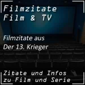 Filmzitate aus Der 13. Krieger