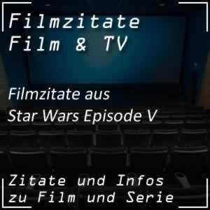 Filmzitate aus Star Wars V - Das Imperium schlägt zurück