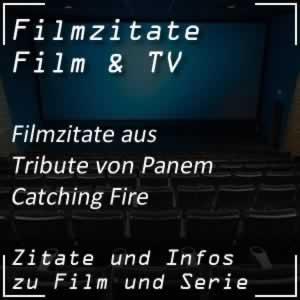 Filmzitate aus Die Tribute von Panem - Catching Fire