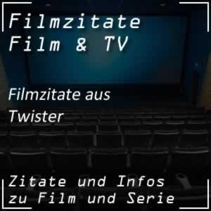 Filmzitate aus Twister