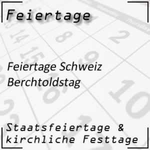 Feiertag Berchtoldstag Schweiz