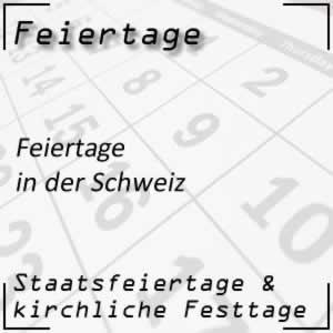 Feiertage und Festtage in der Schweiz 2019