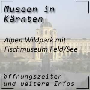 Alpen-Wildpark mit Fischmuseum in Feld am See