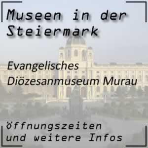 Evangelisches Diözesanmuseum Murau