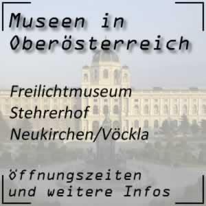 Freilichtmuseum Stehrerhof Neukirchen/Vöckla