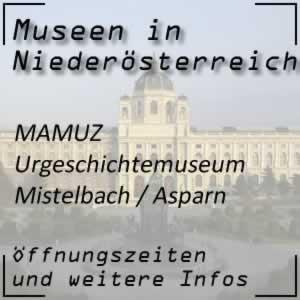 MAMUZ Urgeschichtemuseum Mistelbach / Asparn