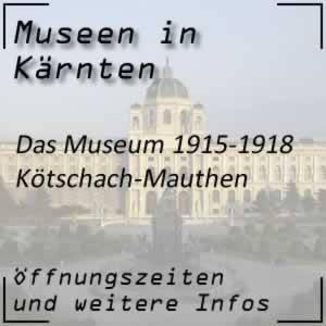 Kötschach: Museum 1915-1918