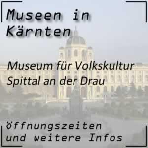 Museum für Volkskultur in Spittal an der Drau