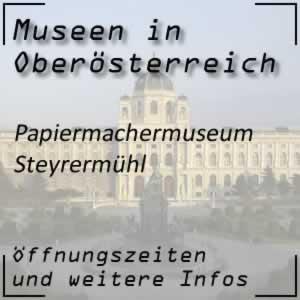 Steyrermühl: Papiermachermuseum