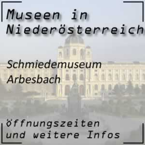 Arbesbach: Schmiedemuseum