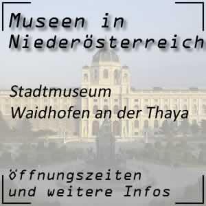 Waidhofen/Thaya: Stadtmuseum