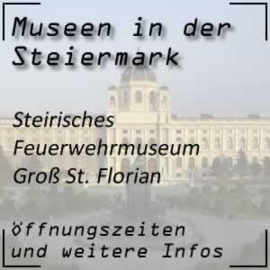 Steirisches Feuerwehrmuseum in Groß-St. Florian
