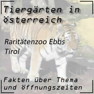 Raritätenzoo Ebbs in Tirol