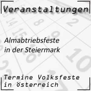 Termine Almabtriebsfeste in der Steiermark