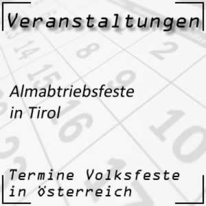 Termine Almabtriebsfeste in Tirol