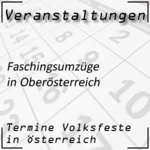 Faschingsumzüge Oberösterreich