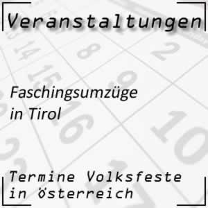 Faschingsumzüge Tirol
