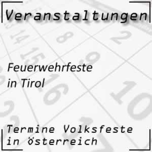 Feuerwehrfeste in Tirol