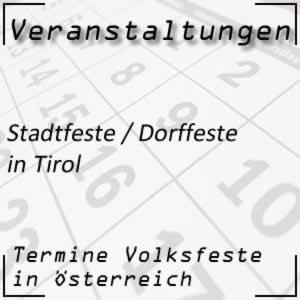 Stadtfeste / Dorffeste in Tirol