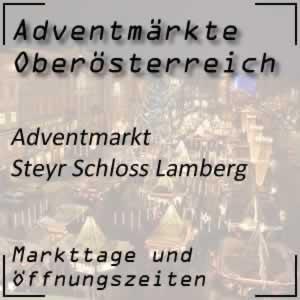 Adventmarkt Steyr Schloss Lamberg