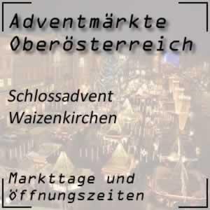 Schlossadvent Schloss Waizenkirchen