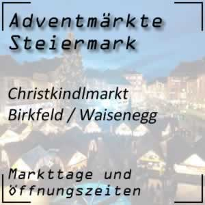 Christkindlmarkt Birkfeld Waisenegg