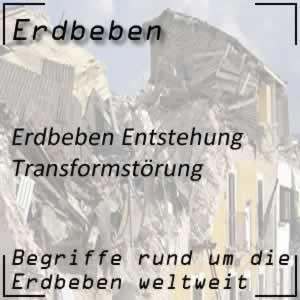 Erdbeben Transformstörung