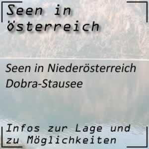 Dobra Stausee im Waldviertel (NÖ)