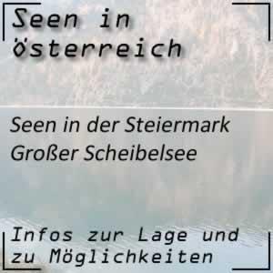 Großer Scheibelsee in der Steiermark