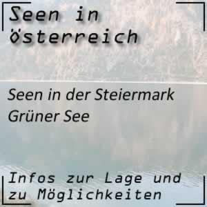 Grüner See beim Hochschwab Steiermark