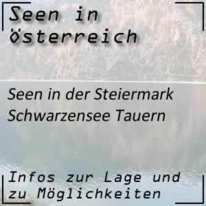 Schwarzensee in den Schladminger Tauern Steiermark