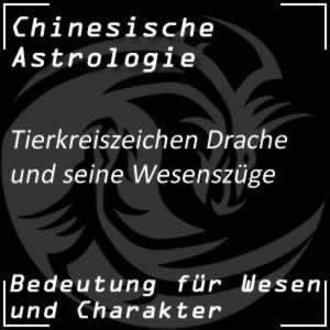 Chinesische Astrologie Tierkreiszeichen Drache