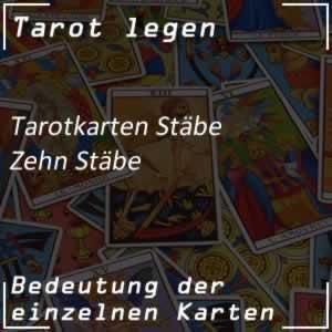 Tarotkarte Zehn Stäbe