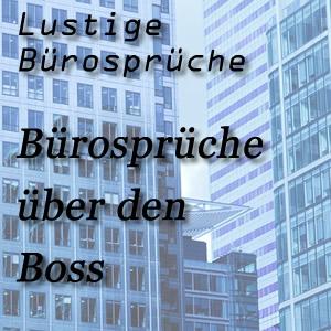 Bürosprüche Boss