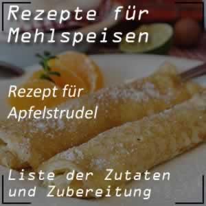 Mehlspeisen Rezept Apfelstrudel
