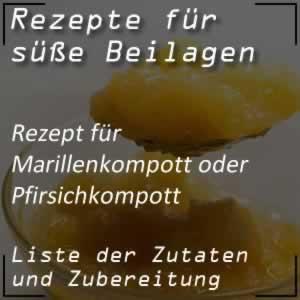 Rezept für Marillenkompott oder Pfirsichkompott